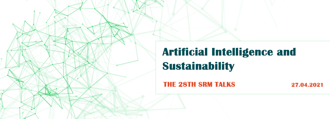 Artificial Intelligence and Sustainability in the 28th SRM Talks!