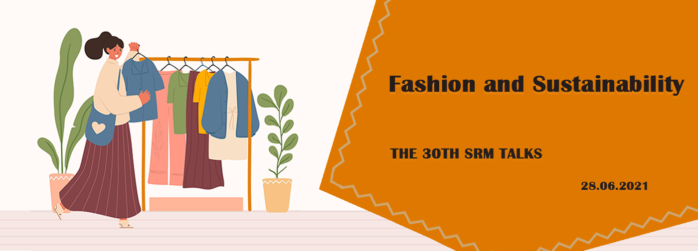 Explore the World of Sustainable Fashion with SRM Talks!